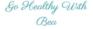 Go Healthy With Bea