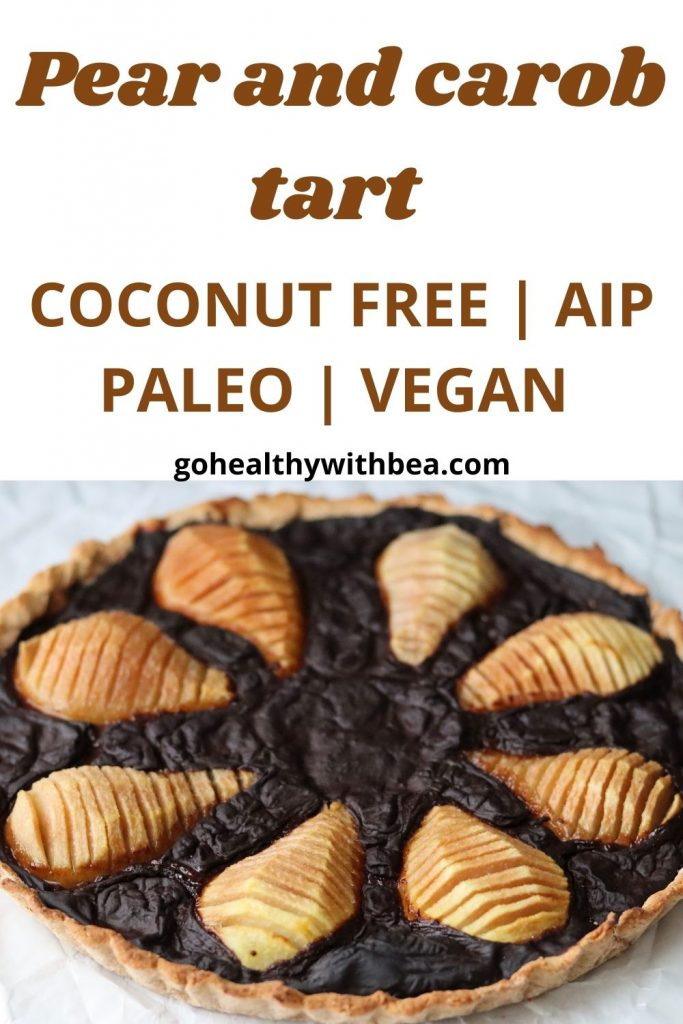 a graphic with a picture of pear and carob tart and a text overlay