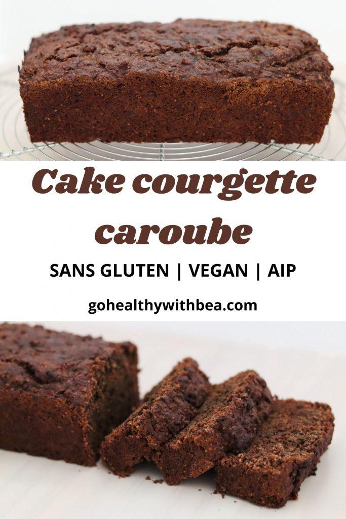 2 photos de cakes courgette caroube avec le titre entre les 2