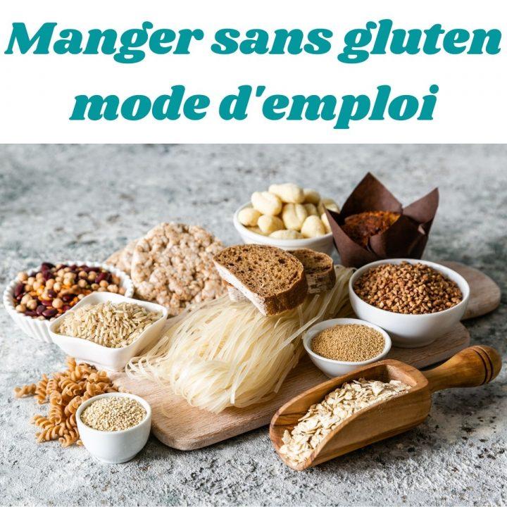 """graphisme avec une photo d'aliments et le titre """"manger sans gluten : mode d'emploi"""""""